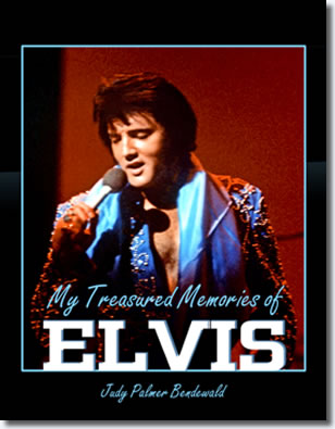 'My Treasured Memories of Elvis' by July Palmer