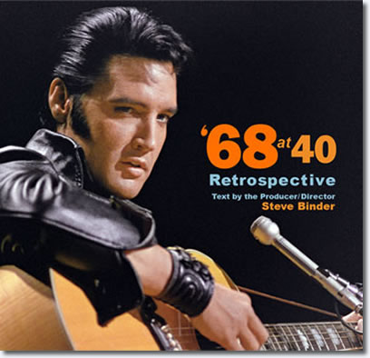 Elvis '68 at 40 - Retrospective