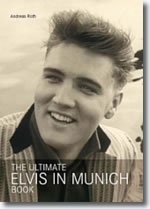 The Ultimate Elvis In Munich Book