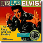 Elvis! Elvis! Elvis! The King and His Movies