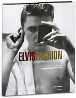 Elvis Fashion : From Memphis To Vegas
