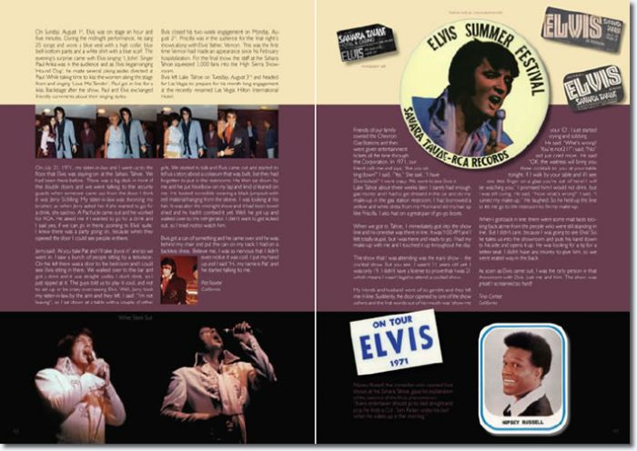 Among the fascinating photos there are stories by fans who share their memories of the moments with Elvis