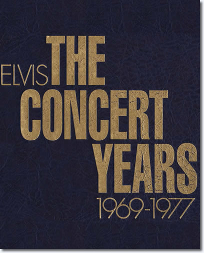 Elvis : The Concert Years 1969-1977 Book