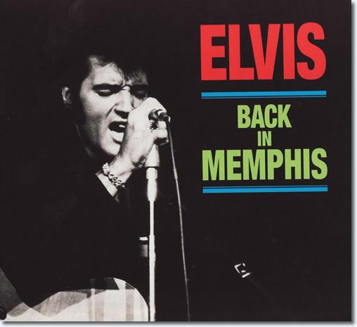 Elvis : Back In Memphis
