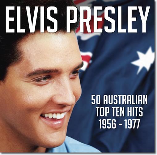 Elvis:Presley: 50 Australian Top Ten Hits 1956-1977