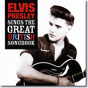 Elvis Presley Sings The Great British Songbook 2 CD