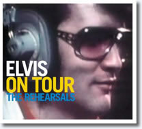 Elvis On Tour - The Rehearsals CD