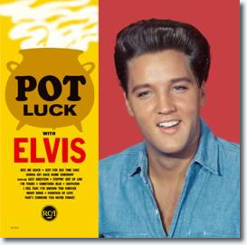 Pot Luck With Elvis CD