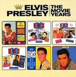 Elvis : The Movie Years