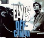 Elvis : Off Camera