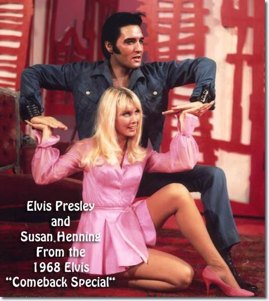 Susan Henning and Elvis Presley 1968