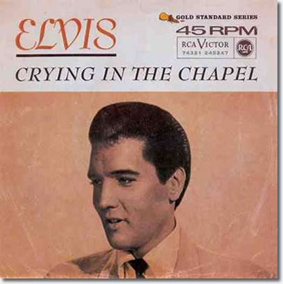 Elvis Presley Crying In The Chapel / I Believe In The Man In The Sky 45 RPM Vinyl Single