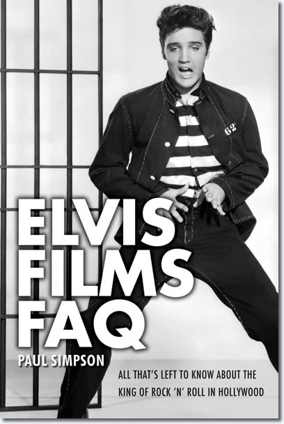 Elvis Films FAQ : All That's Left To Know About the King Of Rock 'N' Roll In Hollywood - See more at: http://elvispresleyshop.com/prod424.htm#sthash.z9qMdiuY.dpuf