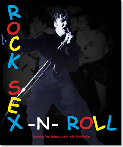 Elvis : Rock, Sex and Roll