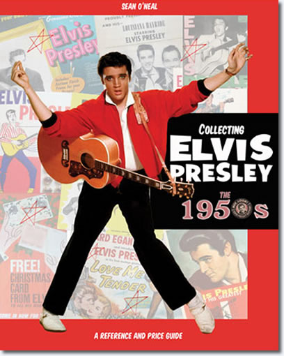 Collecting Elvis Presley Book by Sean O'Neal.
