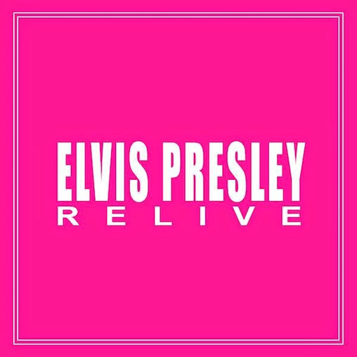 Elvis Relive CD : Spankox Remix Album : Elvis Presley