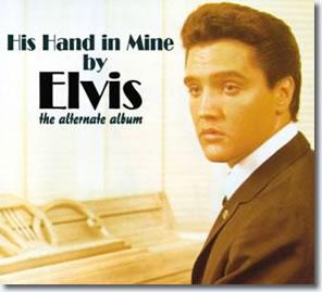 His Hand In Mine : The Alternate Album CD