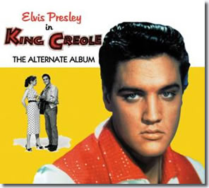 King Creole : The Alternate Album CD.