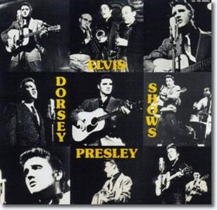 Elvis Presley : The Dorsey Shows CD