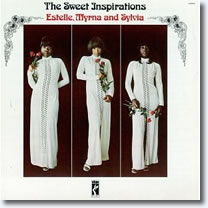 The Sweet Inspirations : Estelle, Myrna, and Sylvia