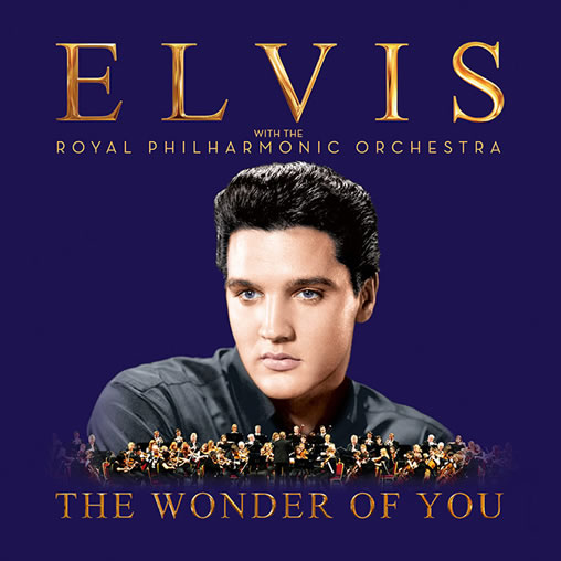 'The Wonder Of You: Elvis Presley With The Royal Philharmonic Orchestra'.