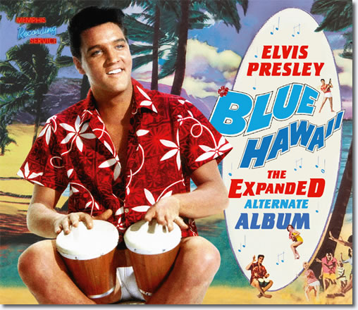 Blue Hawaii : The Expanded Alternate Album CD and Book : The Deluxe layout.