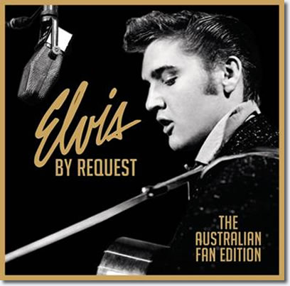 Elvis By Request : The Australian Edition CD
