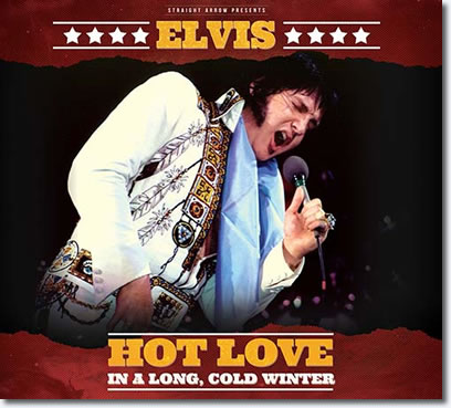Elvis : Hot Love In A Long, Cold Winter : 2 CD Digipack from Strait Arrow