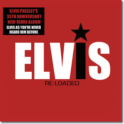 Elvis Presley 'Re:Loaded' CD