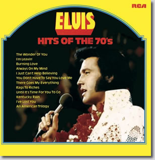 Elvis : Hits Of The 70's