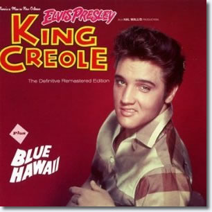 Elvis Presley : King Creole + Blue Hawaii + bonus tracks CD