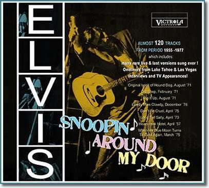 Snoopin' Round My Door (1955-1977) : Elvis revisits his best year 1956 3-CD Set