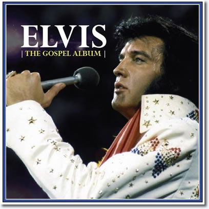 Elvis : The Gospel CD : 33 Recordings including complete Masters & Outtakes.