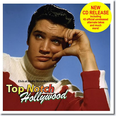 Top Notch Hollywood : Elvis at Radio Recorders : The Bootleg Series Volume 3 CD