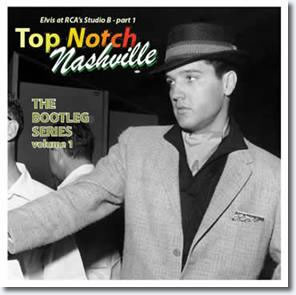 Top Notch Nashville : The Bootleg Series Volume 1 CD