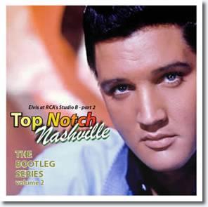 Top Notch Nashville : The Bootleg Series Volume 2 CD.