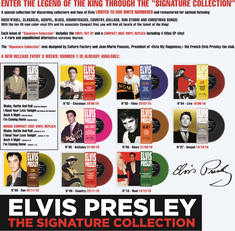 The Elvis Presley 'The Signature Collection' is limited to 500 units numbered and remastered.