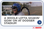 A Whole Lotta Shakin' Goin' On at Dodger Stadium