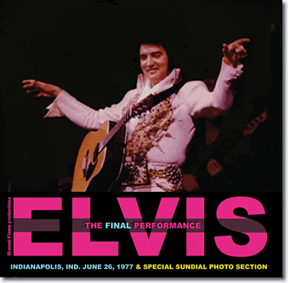 Elvis - The Final Performance Book