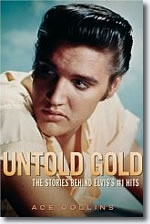 Untold Gold : The Stories Behind Elvis's #1 Hits