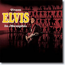 From Elvis In Memphis : 40th Anniversary Legacy Edition - 2 CD Set