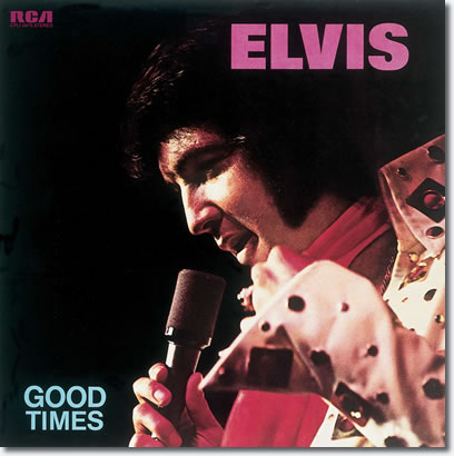 Elvis: Good Times