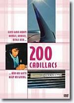 200 Cadillacs DVD