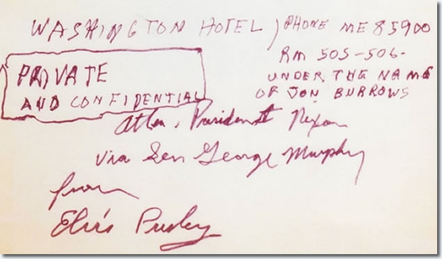 Elvis Presley's Signature and note to President Richard M. Nixon.