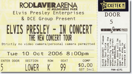 Ticket - Elvis Presley In Concert - Melbourne Australia 2006