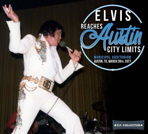 Elvis Reaches Austin City Limits.