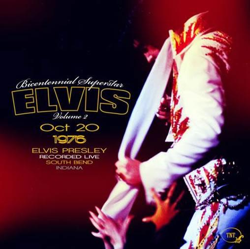 Bicentennial Superstar Elvis Volume 2 (October 20, 1976) CD.