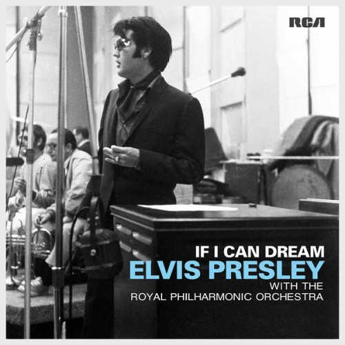 If I Can Dream: Elvis Presley With The Royal Philharmonic Orchestra CD.