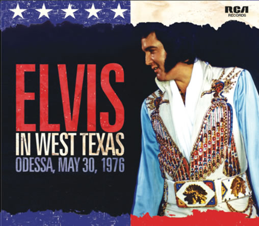 'Elvis In West Texas' soundboard May 30, 1976 CD from FTD