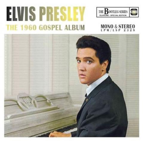 'Elvis Presley : The 1960 Gospel Album' (The Bootleg Series, Mono & Stereo) CD